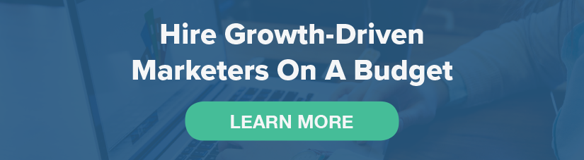 Hire Growth-Driven Marketers On A Budget